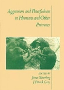 Обложка книги  - Aggression and Peacefulness in Humans and Other Primates