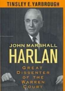 Обложка книги  - John Marshall Harlan: Great Dissenter of the Warren Court
