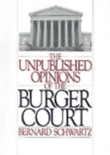 Обложка книги  - Unpublished Opinions of the Burger Court
