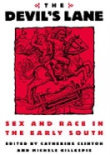 Обложка книги  - Devil's Lane: Sex and Race in the Early South