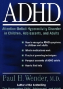 Обложка книги  - ADHD: Attention-Deficit Hyperactivity Disorder in Children, Adolescents, and Adults
