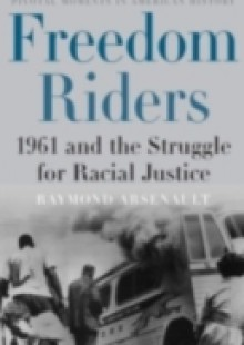 Обложка книги  - Freedom Riders: 1961 and the Struggle for Racial Justice