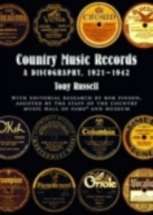 Обложка книги  - Country Music Records: A Discography, 1921-1942