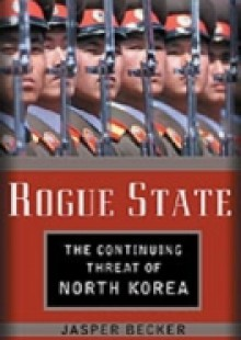Обложка книги  - Rogue Regime: Kim Jong Il and the Looming Threat of North Korea