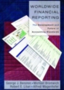 Обложка книги  - Worldwide Financial Reporting: The Development and Future of Accounting Standards