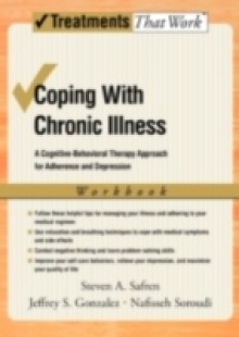 Обложка книги  - Coping with Chronic Illness: A Cognitive-Behavioral Approach for Adherence and Depression