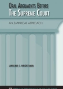 Обложка книги  - Oral Arguments Before the Supreme Court: An Empirical Approach