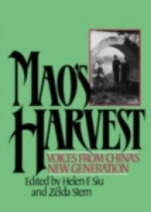 Обложка книги  - Mao's Harvest: Voices from China's New Generation