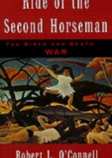 Обложка книги  - Ride of the Second Horseman: The Birth and Death of War