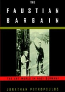 Обложка книги  - Faustian Bargain: The Art World in Nazi Germany