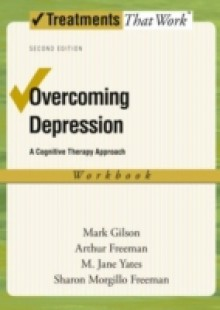 Обложка книги  - Overcoming Depression: A Cognitive Therapy Approach