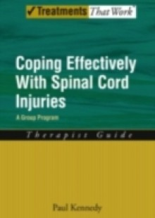 Обложка книги  - Coping Effectively With Spinal Cord Injuries: A Group Program Therapist Guide