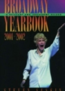 Обложка книги  - Broadway Yearbook 2001-2002: A Relevant and Irreverent Record