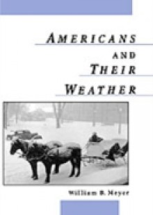 Обложка книги  - Americans and Their Weather