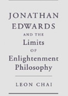 Обложка книги  - Jonathan Edwards and the Limits of Enlightenment Philosophy