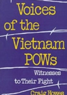 Обложка книги  - Voices of the Vietnam POWs: Witnesses to Their Fight