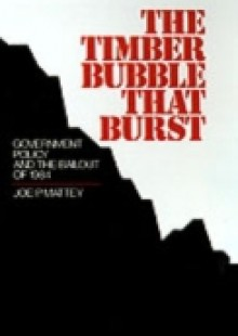 Обложка книги  - Timber Bubble that Burst: Government Policy and the Bailout of 1984