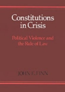 Обложка книги  - Constitutions in Crisis: Political Violence and the Rule of Law
