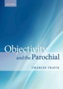 Обложка книги  - Objectivity and the Parochial