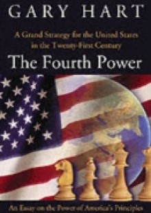 Обложка книги  - Fourth Power: A Grand Strategy for the United States in the Twenty-First Century