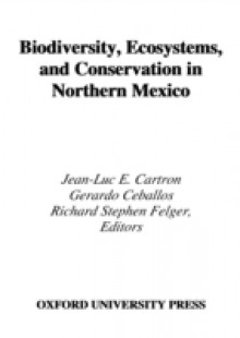 Обложка книги  - Biodiversity, Ecosystems, and Conservation in Northern Mexico