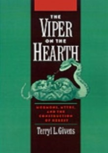 Обложка книги  - Viper on the Hearth: Mormons, Myths, and the Construction of Heresy