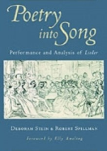 Обложка книги  - Poetry into Song: Performance and Analysis of Lieder