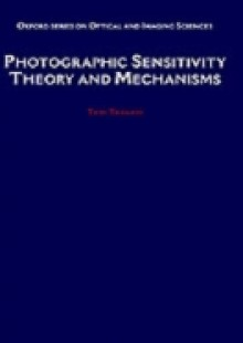 Обложка книги  - Photographic Sensitivity: Theory and Mechanisms