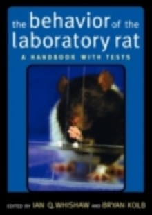 Обложка книги  - Behavior of the Laboratory Rat: A Handbook with Tests