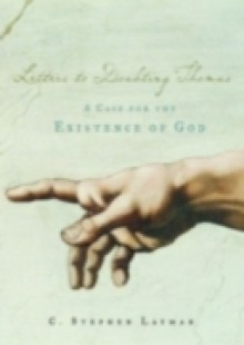 Обложка книги  - Letters to Doubting Thomas: A Case for the Existence of God