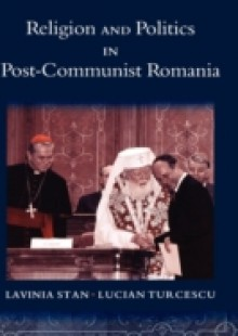 Обложка книги  - Religion and Politics in Post-Communist Romania