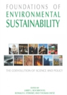 Обложка книги  - Foundations of Environmental Sustainability: The Coevolution of Science and Policy