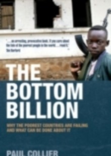Обложка книги  - Bottom Billion: Why the Poorest Countries are Failing and What Can Be Done About It