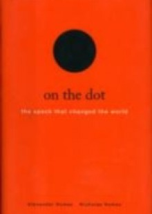 Обложка книги  - On the Dot: The Speck That Changed the World