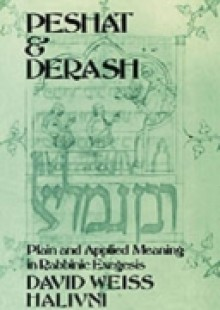 Обложка книги  - Peshat and Derash: Plain and Applied Meaning in Rabbinic Exegesis