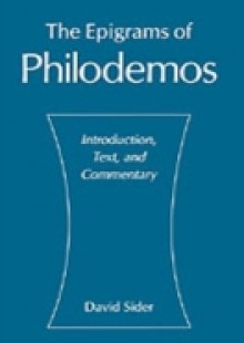 Обложка книги  - Epigrams of Philodemos: Introduction, Text, and Commentary