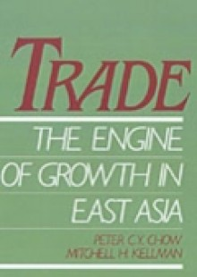 Обложка книги  - Trade – The Engine of Growth in East Asia