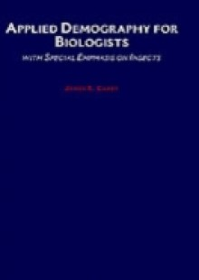 Обложка книги  - Applied Demography for Biologists: with Special Emphasis on Insects