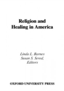 Обложка книги  - Religion and Healing in America