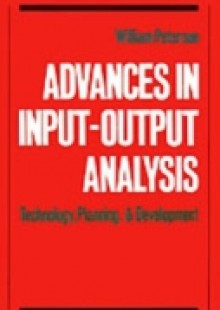 Обложка книги  - Advances in Input-Output Analysis: Technology, Planning, and Development