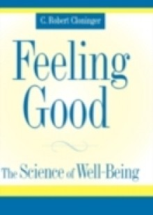 Обложка книги  - Feeling Good: The Science of Well-Being