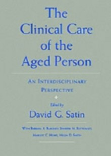 Обложка книги  - Clinical Care of the Aged Person: An Interdisciplinary Perspective