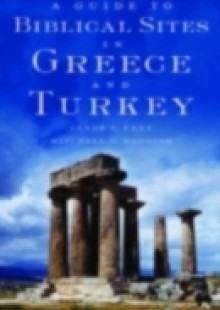 Обложка книги  - Guide to Biblical Sites in Greece and Turkey