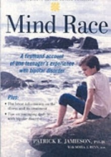 Обложка книги  - Mind Race: A Firsthand Account of One Teenagers Experience with Bipolar Disorder