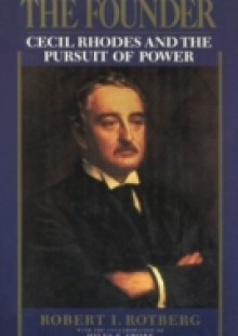 Обложка книги  - Founder: Cecil Rhodes and the Pursuit of Power