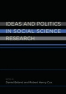 Обложка книги  - Ideas and Politics in Social Science Research