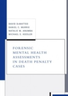 Обложка книги  - Forensic Mental Health Assessments in Death Penalty Cases