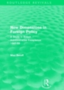 Обложка книги  - New Dimensions in Foreign Policy (Routledge Revivals)