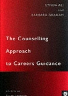 Обложка книги  - Counselling Approach to Careers Guidance