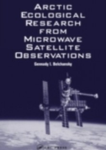 Обложка книги  - Arctic Ecological Research from Microwave Satellite Observations